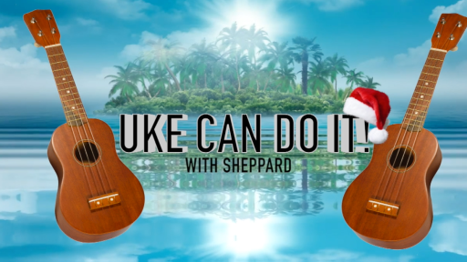 Christmas Ukulele Challenge with Sheppard!