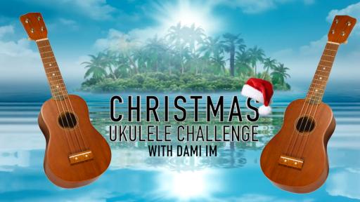 Christmas Ukulele Challenge with Dami Im!