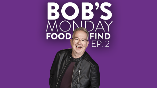 Bob's Monday Food Find - Ep. 2