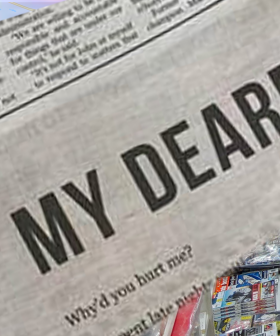 Brisbane Woman Takes Out HUGE Ad In Australian Newspaper To Break Up With Her Lover!