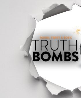 Robin, Terry & Bob's Truth Bombs!