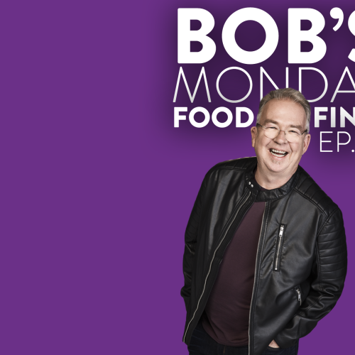 Bob's Monday Food Find - Ep. 4