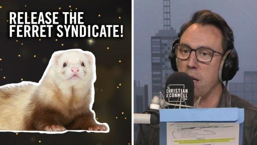 Release The Ferret Syndicate!
