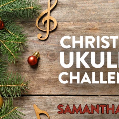 Christmas Ukulele Challenge: Samantha Jade Sings 'Santa Baby' LIVE!