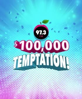 97.3FM's $100,000 Temptation!