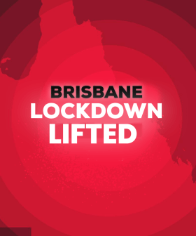 Brisbane COVID19 Lockdown To Be Lifted From 12 Noon Today!