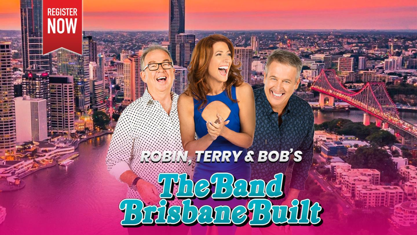 Robin, Terry And Bob's The Band Brisbane Built!