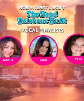 Vote NOW: Sascha, Cleo & Neve Are Vocal Finalists For The Band Brisbane Built!
